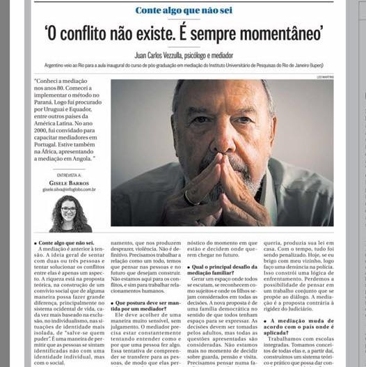 """Juan Carlos Vezzulla em entrevista ao jornal """"O Globo"""": """"O conflito não existe. É sempre momentâneo"""""""